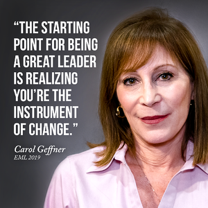 "Quote: ""The starting point for being a great leaders is realizing you're the instrument of change."" - Dr. Carol Geffner, Director of USC's Executive Master of Leadership degree program"