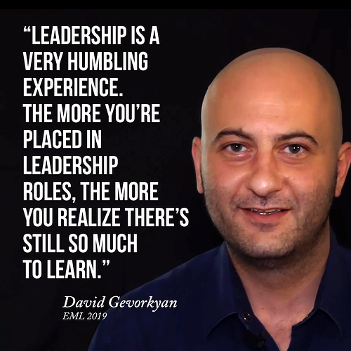 Leadership is a humbling experience.